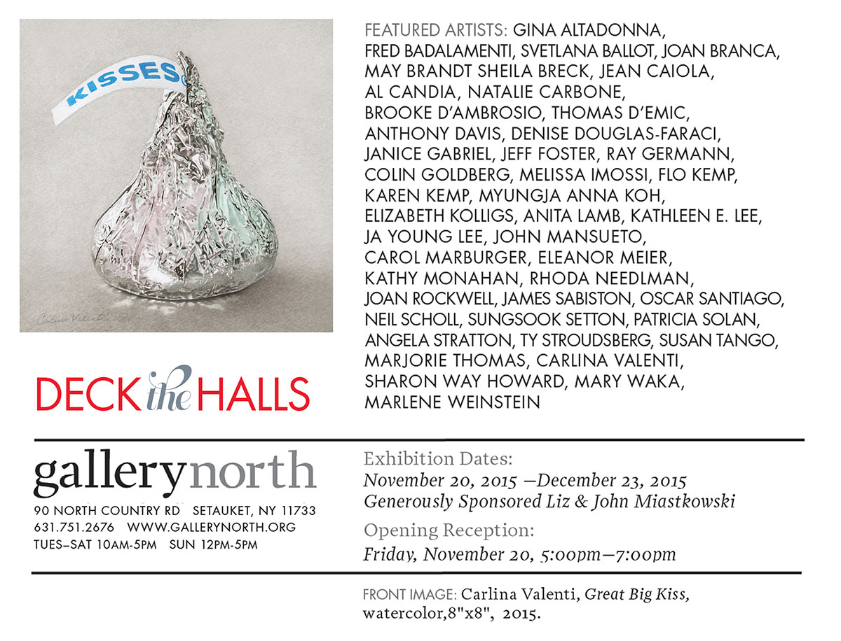Gallery North - Setauket NY: Deck the Halls